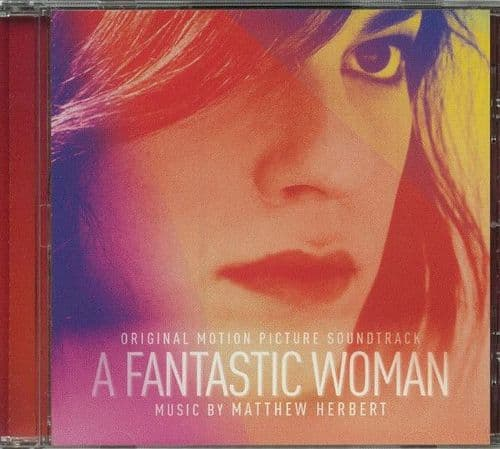 Matthew Herbert<br>A Fantastic Woman (Original Motion Picture Soundtrack)<br>CD